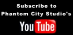Subscribe to Phantom City Studio's YouTube Channel